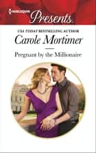 Pregnant by the Millionaire ebook by Carole Mortimer