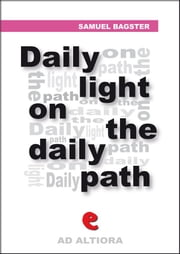 Daily Light on The Daily Path ebook by Samuel Bagster