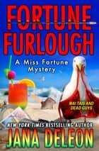 Fortune Furlough ebook by Jana DeLeon