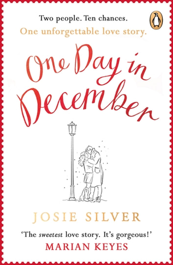 One Day in December - the uplifting Sunday Times bestseller that will get you through January ebook by Josie Silver
