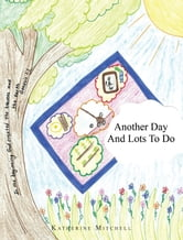 Another Day and Lots to Do ebook by Katherine Mitchell