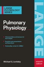 Pulmonary Physiology ebook by Michael G. Levitzky