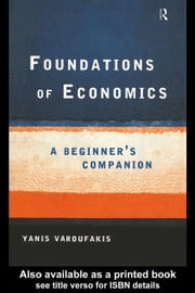 Foundations of Economics ebook by Varoufakis, Yanis