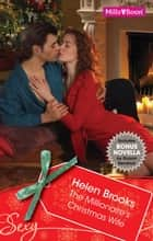 Sexy Plus Bonus Novella/The Millionaire's Christmas Wife/The Boss's Bought Mistress ebook by Sharon Kendrick, HELEN BROOKS