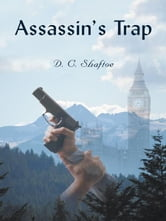 Assassins Trap ebook by D. C. Shaftoe
