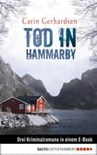 Tod in Hammarby ebook by Carin Gerhardsen, Thorsten Alms