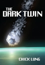 The Dark Twin ebook by Chick Lung