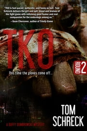 TKO - This time the gloves come off... ebook by Tom Schreck