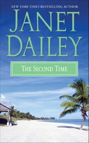 The Second Time ebook by Janet Dailey