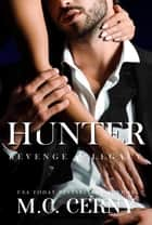 Hunter - Revenge & Legacy, #1 ebook by M.C. Cerny