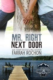 Mr. Right Next Door ebook by Farrah Rochon