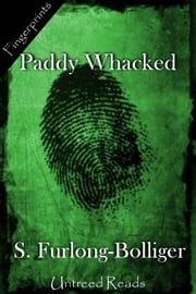 Paddy Whacked ebook by S. Furlong-Bolliger