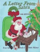 A Letter From Santa - The Original ebook by Santa Niclaus
