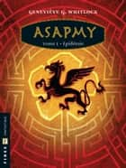 Asapmy - Tome 1 ebook by Geneviève G. Whitlock