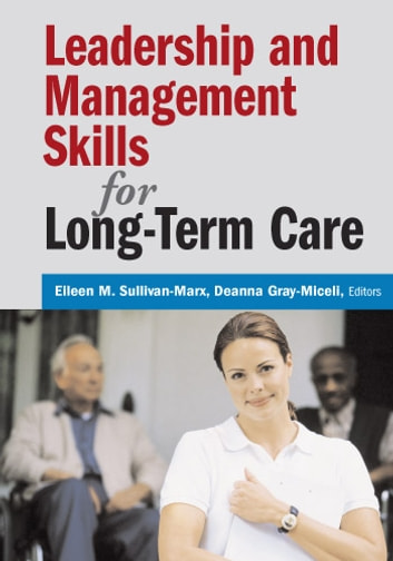 Leadership and Management Skills for Long-Term Care ebook by