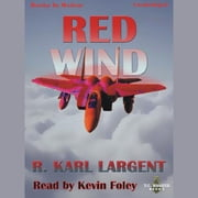 Red Wind audiobook by R. Karl Largent