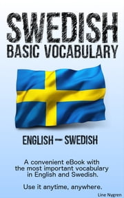 Basic Vocabulary English - Swedish - A convenient eBook with the most important vocabulary in English and Swedish eBook by Line Nygren