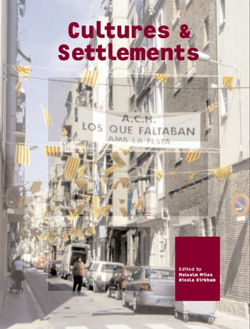 Cultures and Settlements: Advances in Art and Urban Futures Volume 3 (Intellect Books - Play Text)