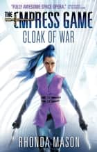 Cloak of War ebook by Rhonda Mason