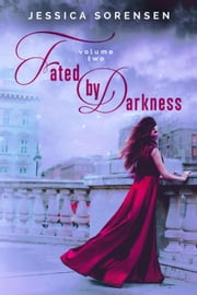 Fated by Darkness 2 - Unraveling You, #6 ebook by Jessica Sorensen