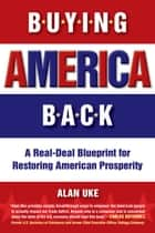 Buying America Back ebook by Alan Uke