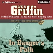 In Danger's Path audiobook by W.E.B. Griffin
