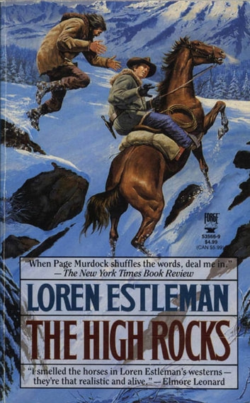 The High Rocks - A Page Murdock Novel ebook by Loren D. Estleman