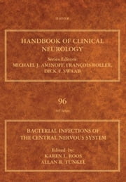 Bacterial Infections of the Central Nervous System: Handbook of Clinical Neurology (Series Editors: Aminoff, Boller and Swaab) ebook by Roos, Karen L.