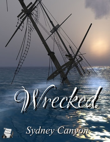 Wrecked ebook by Sydney Canyon