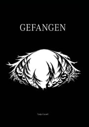 Gefangen ebook by Tanja Guserl