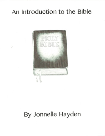 An Introduction to the Bible ebook by Jonnelle Hayden
