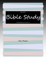 Essential Bible Study Compilations Volume 1 ebook by Don Preece