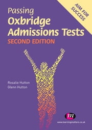Passing Oxbridge Admissions Tests ebook by Rosalie Hutton,Glenn Hutton
