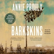 Barkskins - A Novel audiobook by Annie Proulx