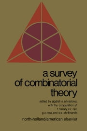 A Survey of Combinatorial Theory ebook by Srivastava, Jagdish N.