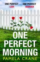 One Perfect Morning ebook by Pamela Crane
