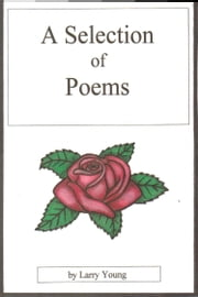 A Selection of Poems ebook by Larry Young