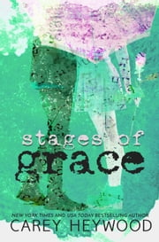 Stages of Grace ebook by Carey Heywood