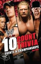 10 Count Trivia - Events and Championship ebook by Dean Miller
