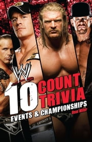 10 Count Trivia - Events and Championship ebook by Kobo.Web.Store.Products.Fields.ContributorFieldViewModel
