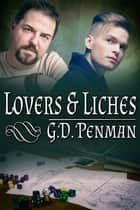 Lovers and Liches ebook by