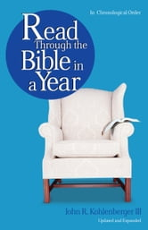 Read Through the Bible in a Year ebook by John R. Kohlenberger III