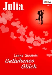 Geliehenes Glück ebook by Lynne Graham