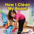 How I Clean My Room audiobook by