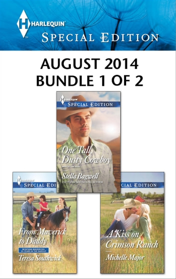 Harlequin Special Edition August 2014 - Bundle 1 of 2 - An Anthology ebook by Teresa Southwick,Stella Bagwell,Michelle Major