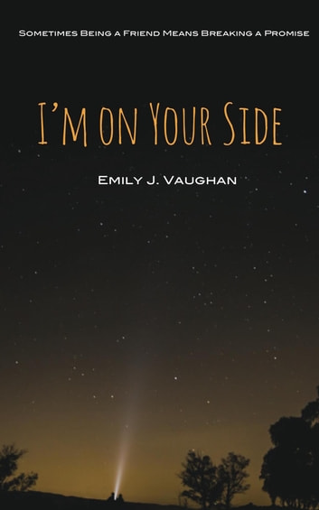I'm On Your Side ebook by Emily J. Vaughan