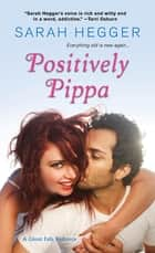 Positively Pippa ebook by Sarah Hegger