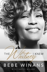 The Whitney I Knew ebook by BeBe Winans