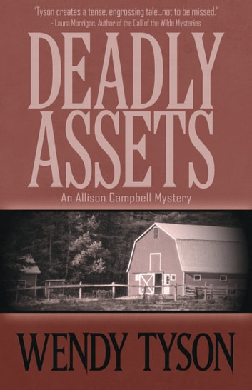 DEADLY ASSETS ebook by Wendy Tyson