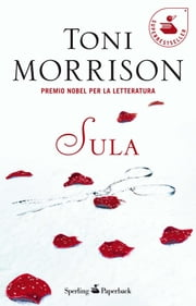 Sula ebook by Toni Morrison, Antonio Bertolotti